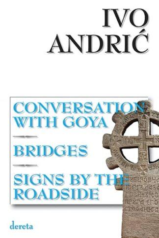 Conversation With Goya / Razgovor s Gojom - Ivo Andrić