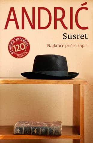 Susret – Najkraće priče i zapisi - Ivo Andrić