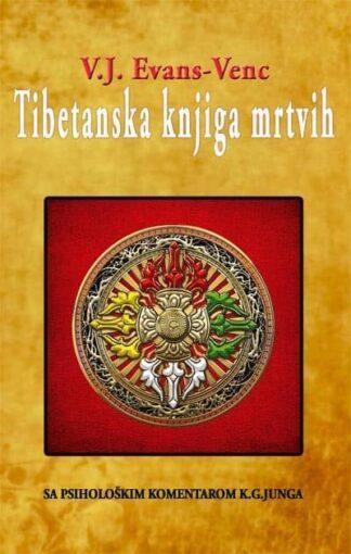 TIBETANSKA KNJIGA MRTVIH - Evans Venc