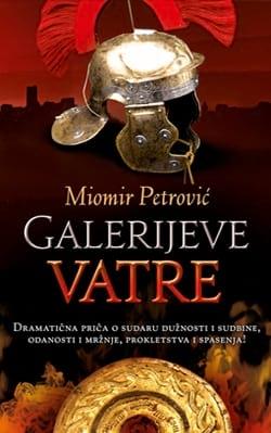 GALERIJEVE VATRE - Miomir Petrović