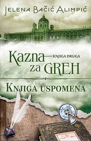 Kazna za greh – Knjiga uspomena - Jelena Bačić Alimpić