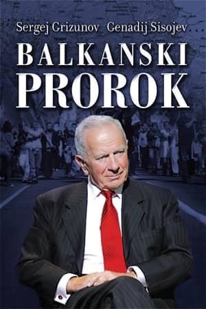 BALKANSKI PROROK - Sergej Grizunov, Genadij Sisojev