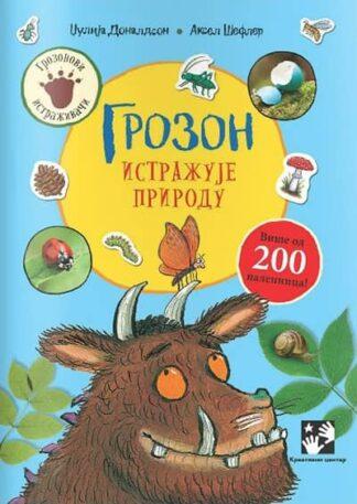 GROZON ISTRAŽUJE PRIRODU - Julia Donaldson