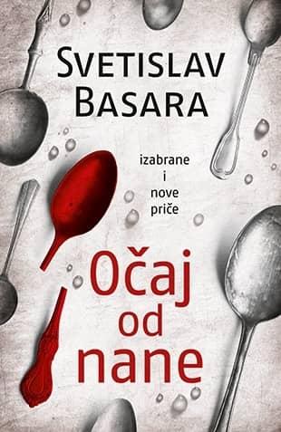 OČAJ OD NANE - Svetislav Basara