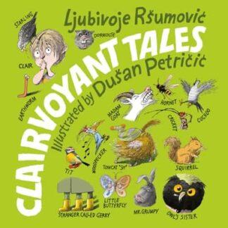 CLAIRVOYANT TALES - Ljubivoje Ršumović, Dušan Petričić