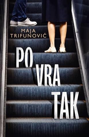 POVRATAK - Maja Trifunović
