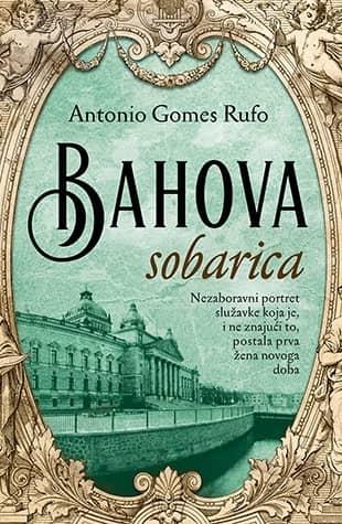 BAHOVA SOBARICA - Antonio Gomes Rufo