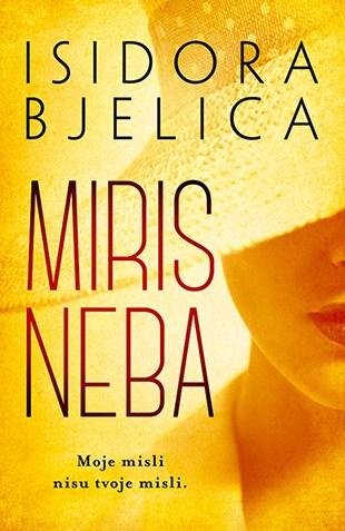 MIRIS NEBA – Isidora Bjelica