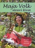 SIROVI ŽIVOT Maja Volk