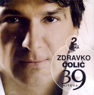 39 HITOVA (2XCD) - Zdravko Čolić