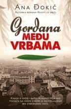 GORDANA MEĐU VRBAMA Ana Đokić