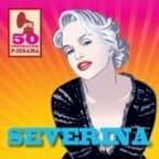 SEVERINA - 50 ORIGINALNIH PESAMA