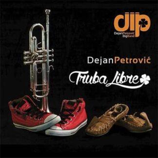 TRUBA LIBRE - Dejan Petrović Big Band