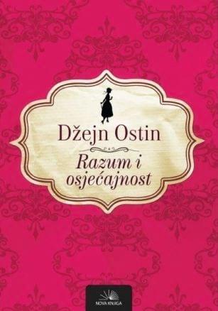 RAZUM I OSJEĆAJNOST - Džejn Ostin