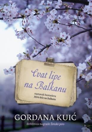 CVAT LIPE NA BALKANU – Gordana Kuić