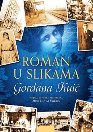 ROMAN U SLIKAMA - Gordana Kuić