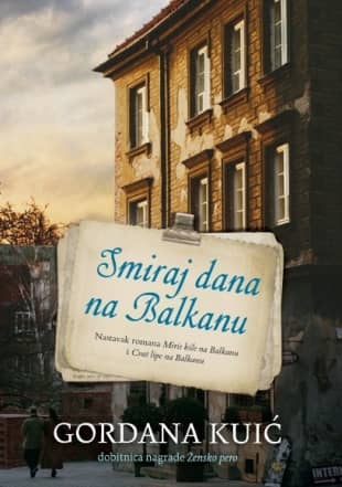 SMIRAJ DANA NA BALKANU - Gordana Kuić