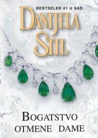 BOGATSTVO OTMENE DAME - Danijela Stil