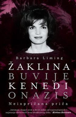 ŽAKLINA BUVIJE KENEDI ONAZIS: NEISPRIČANA PRIČA - Barbara Liming