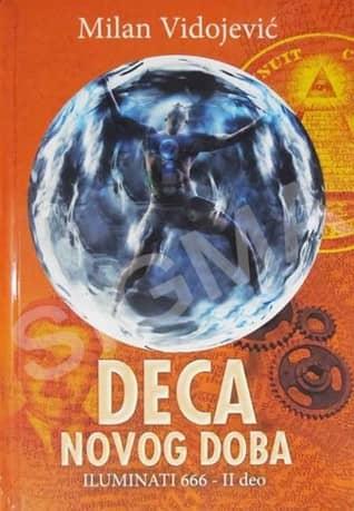 DECA NOVOG DOBA - Milan Vidojević