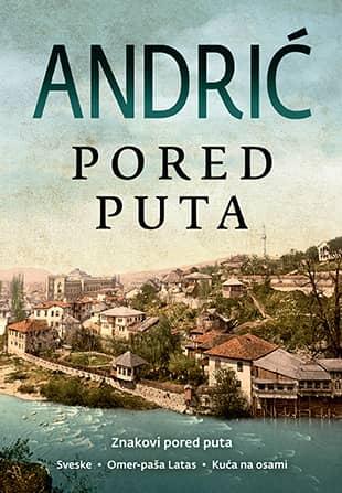 PORED PUTA - Ivo Andrić