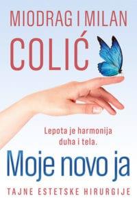 MOJE NOVO JA - Miodrag Colić, MIlan Colić