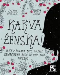 KAKVA ŽENSKA! ZNAMENITE ŽENE SRBIJE - Jelena Mitrović