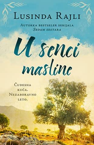 U SENCI MASLINE - Lusinda Rajli