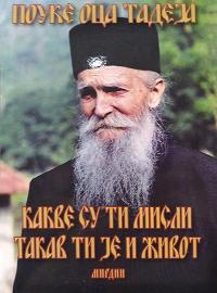 POUKE OCA TADEJA: KAKVE SU TI MISLI TAKAV TI JE ŽIVOT Tadej Štrabulović