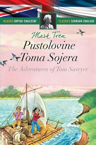 PUSTOLOVINE TOMA SOJERA / THE ADVENTURES OF TOM SAWYER Mark Tven
