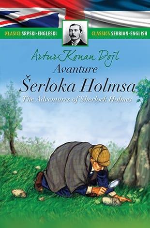 AVANTURE ŠERLOKA HOLMSA – THE ADVENTURES OF SHERLOCK HOLMES Artur Konan Dojl