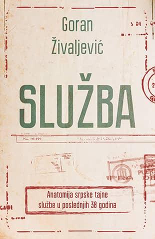 SLUŽBA - Goran Živaljević