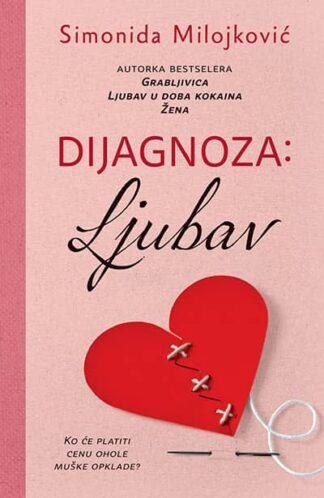 DIJAGNOZA: LJUBAV - Simonida Milojković