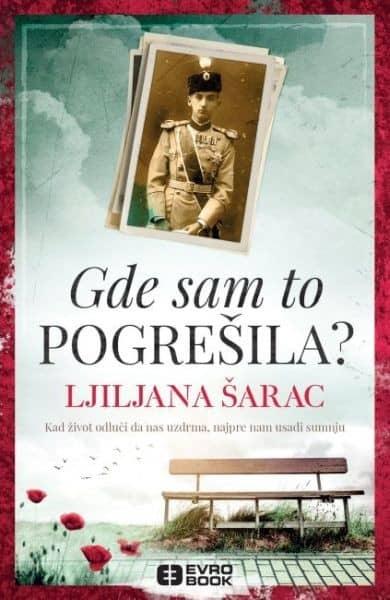 GDE SAM TO POGREŠILA - Ljiljana Šarac