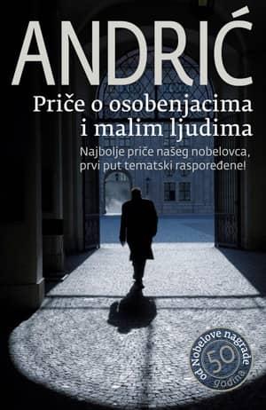 Priče o osobenjacima i malim ljudima - Ivo Andrić