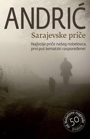 Sarajevske priče Sarajevske priče - Ivo Andrić