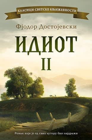 IDIOT – II Tom - Fjodor Mihailovič Dostojevski
