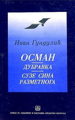 OSMAN, DUBRAVKA, SUZE SINA RAZMETNOGA-Ivan Gundulić
