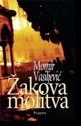ŽAKOVA MOLITVA - Momir Vasiljević
