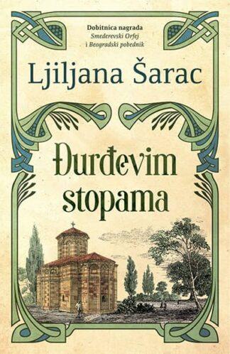 ĐURĐEVIM STOPAMA - Ljiljana Šarac