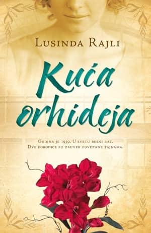 Kuća Orhideja - Lusinda Rajli
