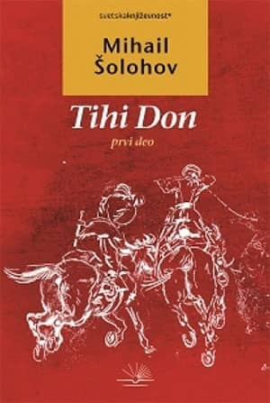 Tihi Don - I deo - Mihail Šolahov