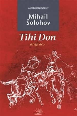 Tihi Don - II deo - Mihail Šolahov