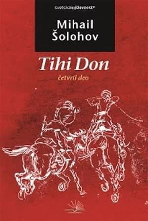 Tihi Don - IV deo - Mihail Šolahov