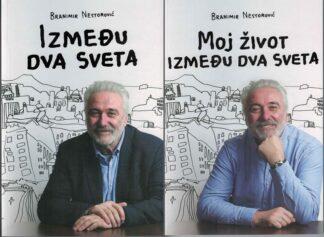 Između dva sveta Moj život između dva sveta-Branimir Nestorović