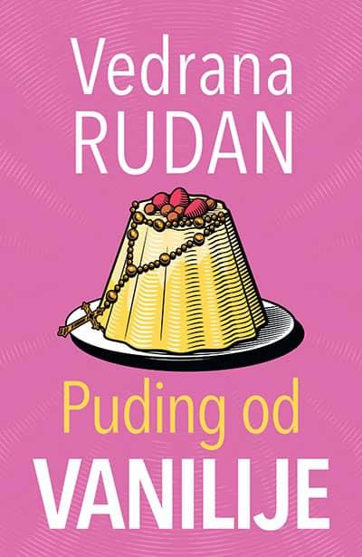 Puding od vanilije - Vedrana Rudan