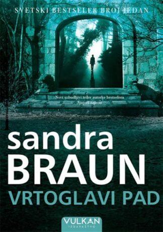 Vrtoglavi pad - Sandra Braun