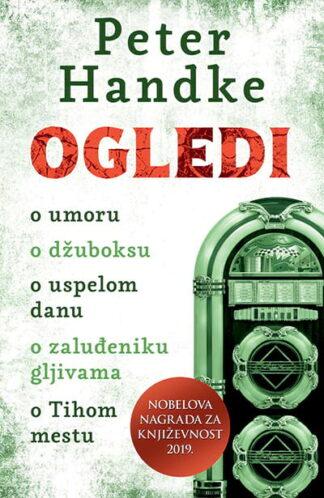 Ogledi - Peter Handke