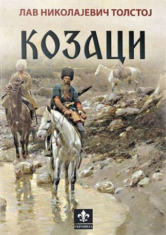 Kozaci - Lav Nikolajevič Tolstoj