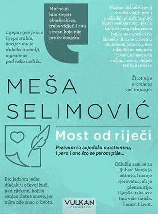 Most od riječi - Meša Selimović